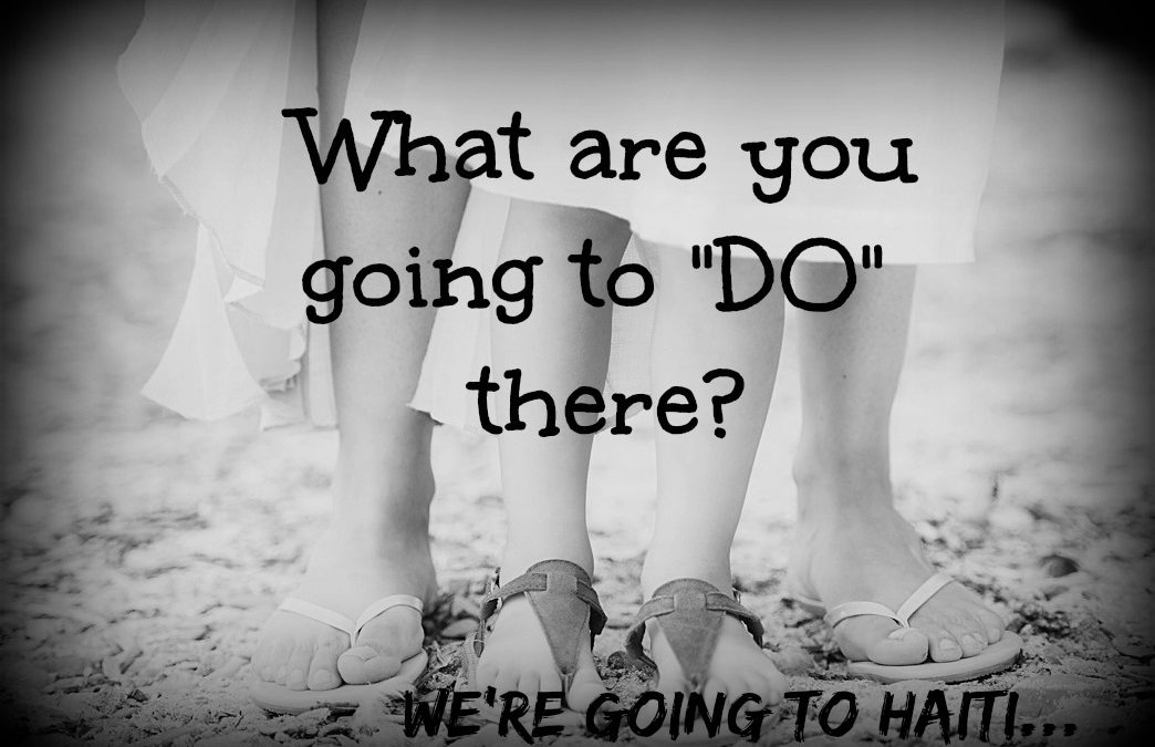 "What are you going to ""DO""?"